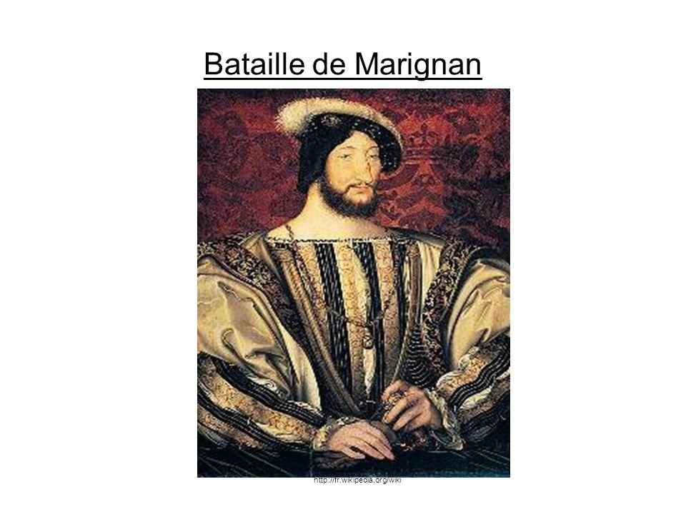 Bataille de Marignan http://fr.wikipedia.org/wiki