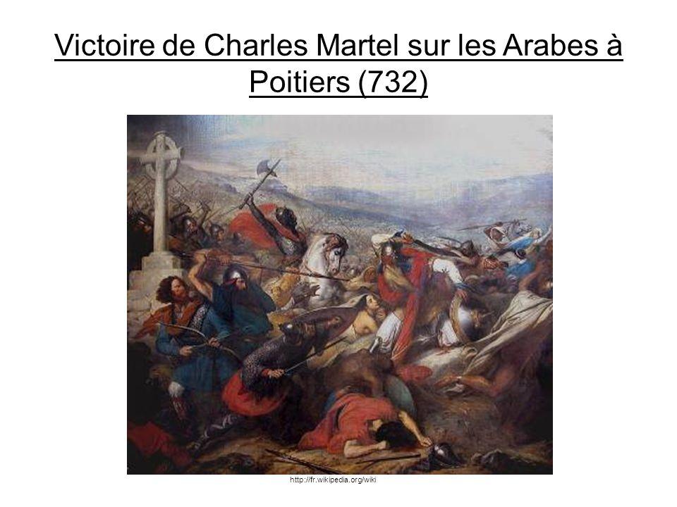 Victoire de Charles Martel sur les Arabes à Poitiers (732)