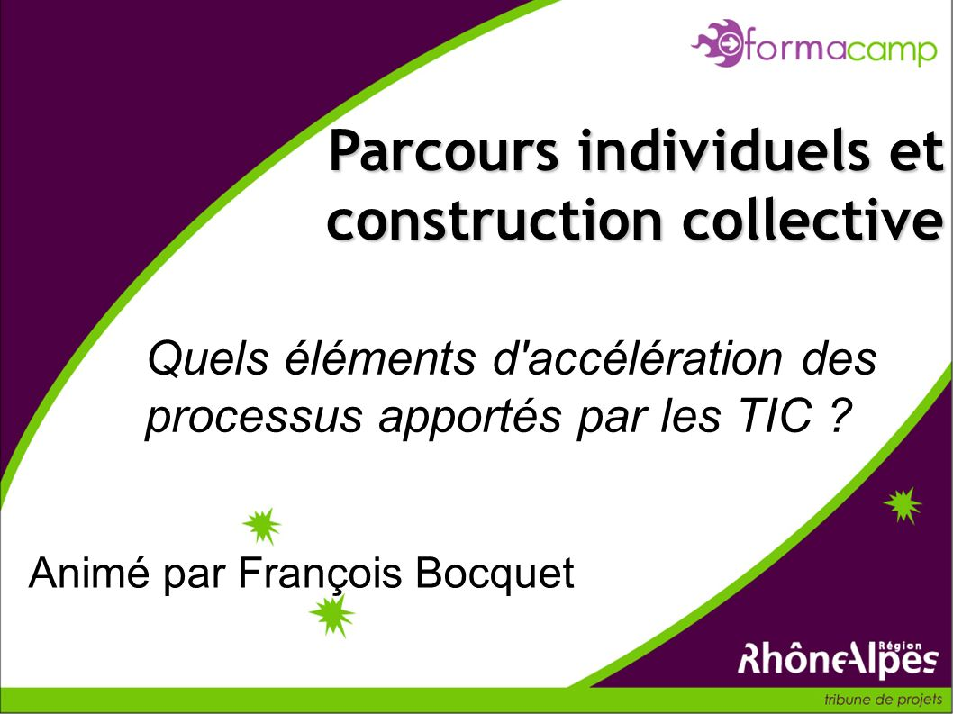Parcours individuels et construction collective