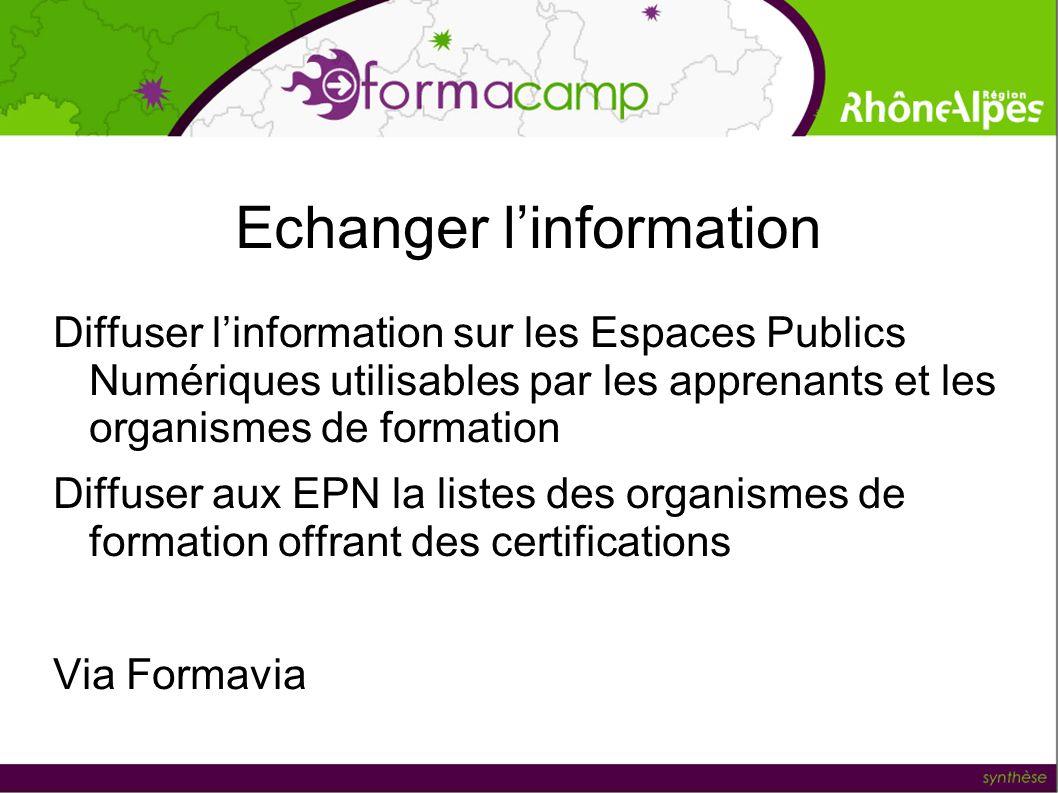 Echanger l'information