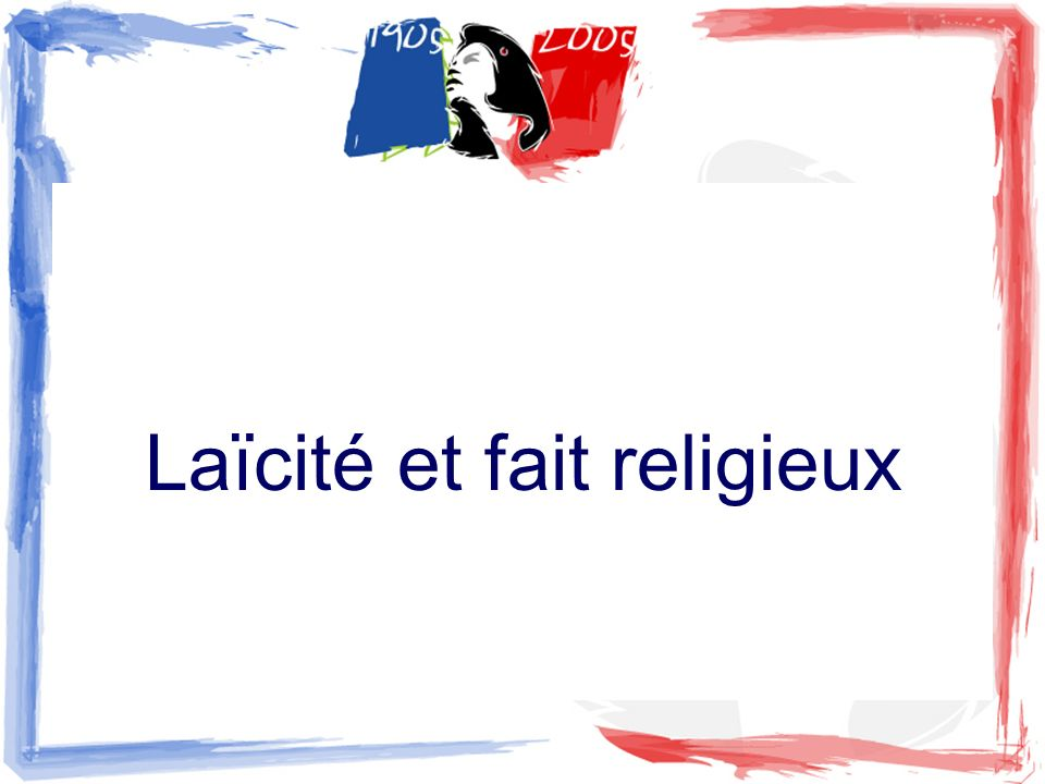 Laïcité et fait religieux