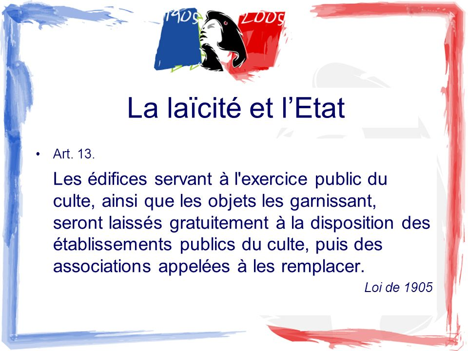 La laïcité et l'Etat Art. 13.