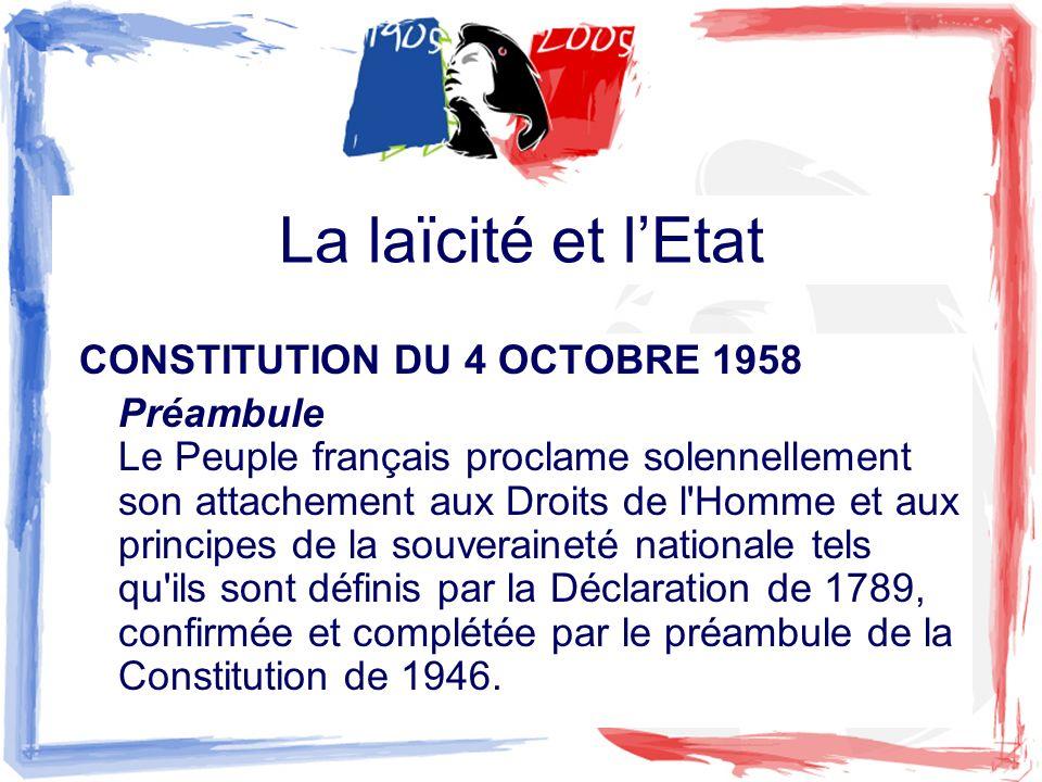 La laïcité et l'Etat CONSTITUTION DU 4 OCTOBRE 1958