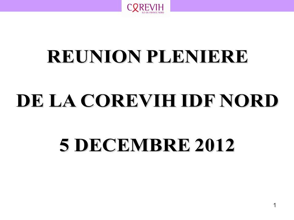 REUNION PLENIERE DE LA COREVIH IDF NORD 5 DECEMBRE 2012