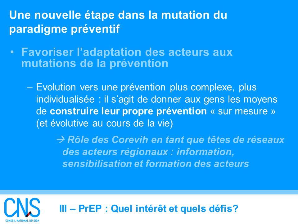 Une nouvelle étape dans la mutation du paradigme préventif