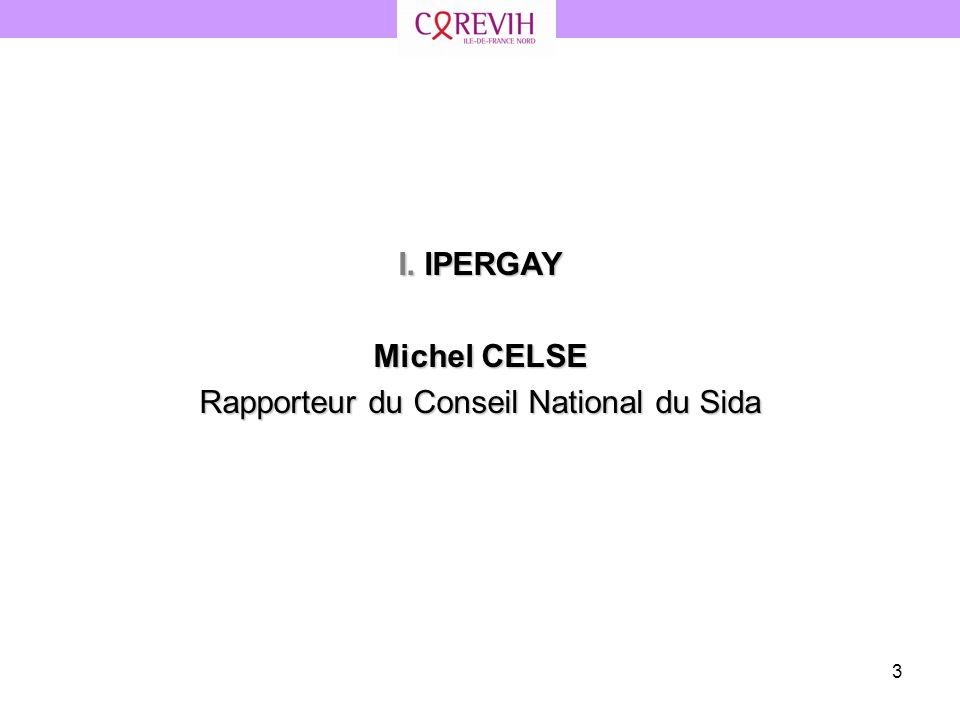 Rapporteur du Conseil National du Sida