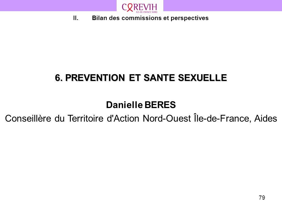 Bilan des commissions et perspectives 6. PREVENTION ET SANTE SEXUELLE