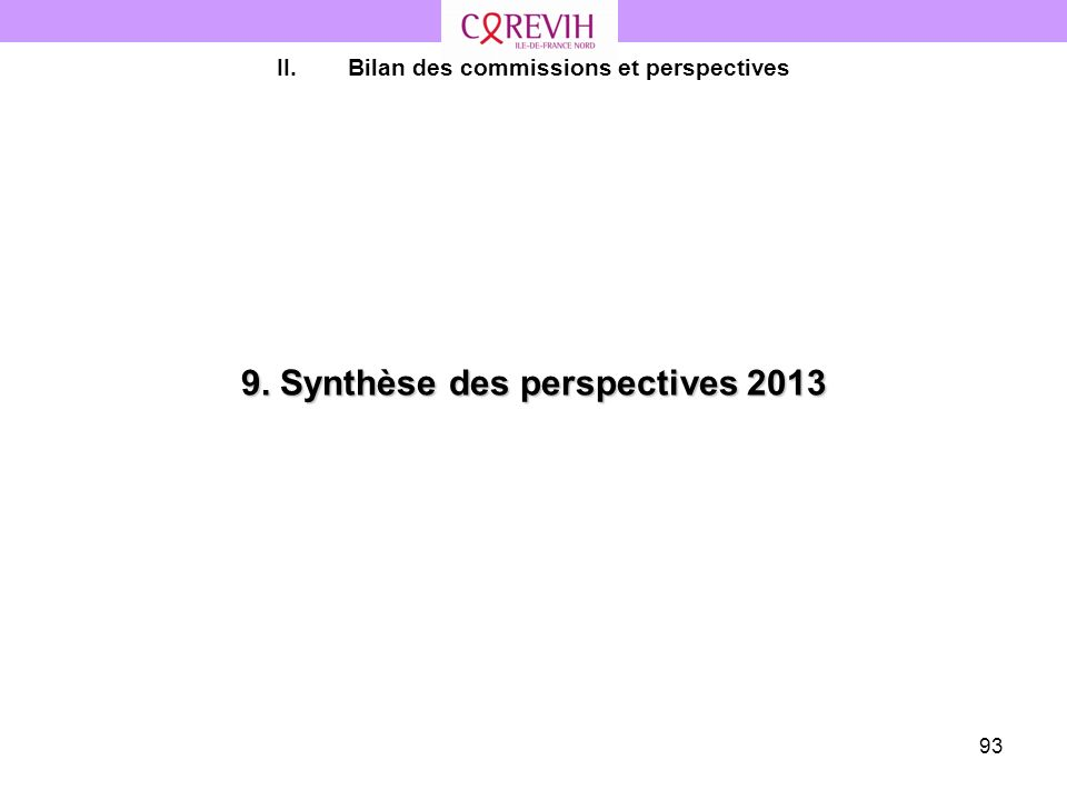 9. Synthèse des perspectives 2013