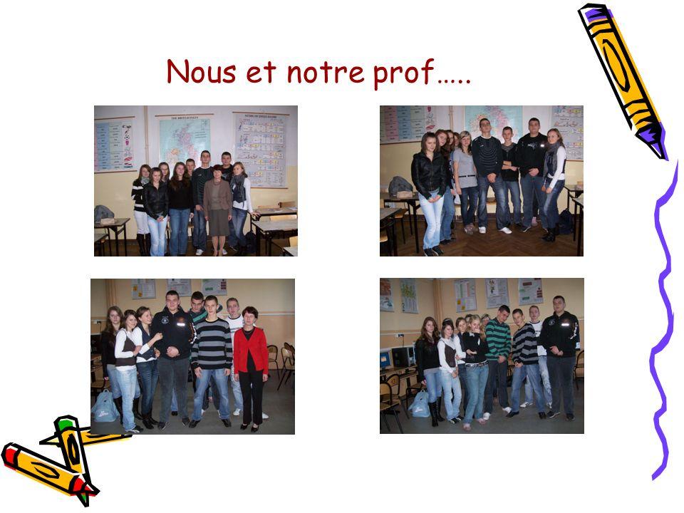 Nous et notre prof…..