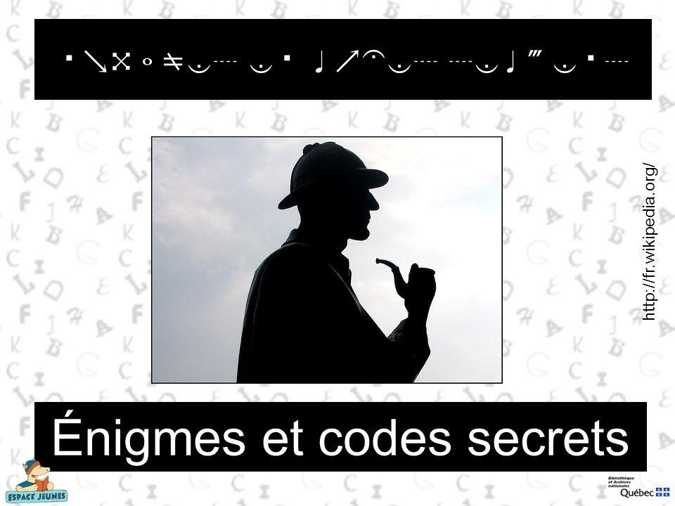 Énigmes et codes secrets