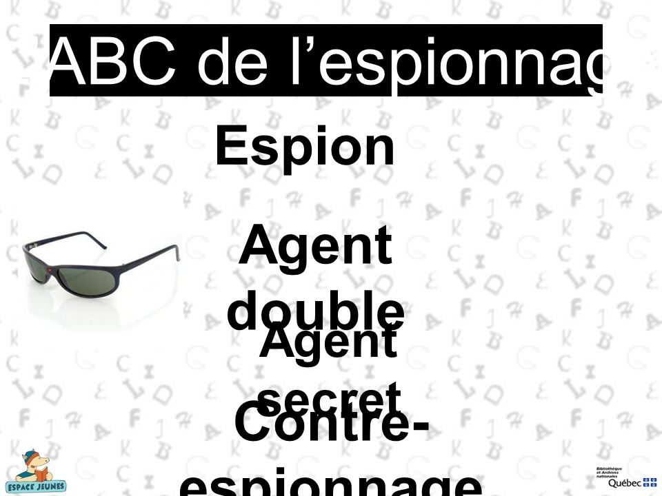 L'ABC de l'espionnage Espion Agent double Contre-espionnage