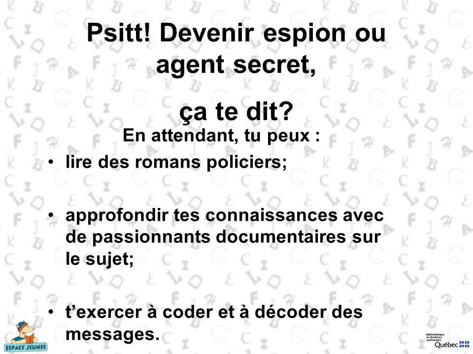 Psitt! Devenir espion ou agent secret,