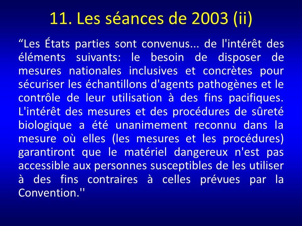 11. Les séances de 2003 (ii)