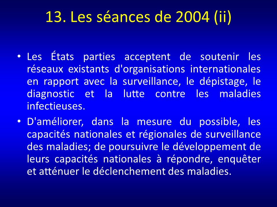 13. Les séances de 2004 (ii)
