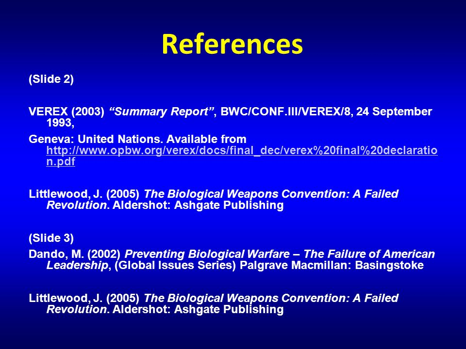 References (Slide 2) VEREX (2003) Summary Report , BWC/CONF.III/VEREX/8, 24 September 1993,