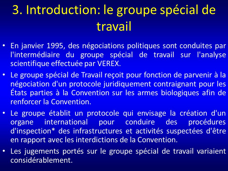 3. Introduction: le groupe spécial de travail