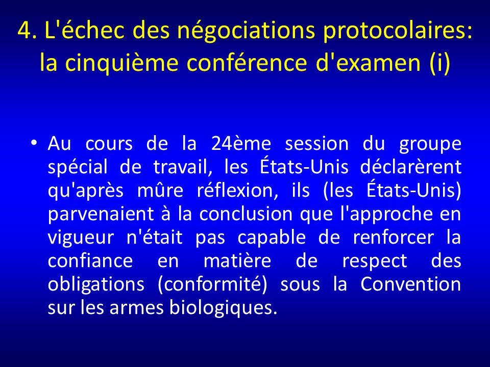 4. L échec des négociations protocolaires: la cinquième conférence d examen (i)