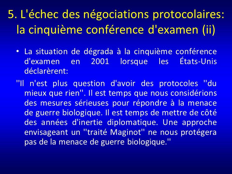 5. L échec des négociations protocolaires: la cinquième conférence d examen (ii)