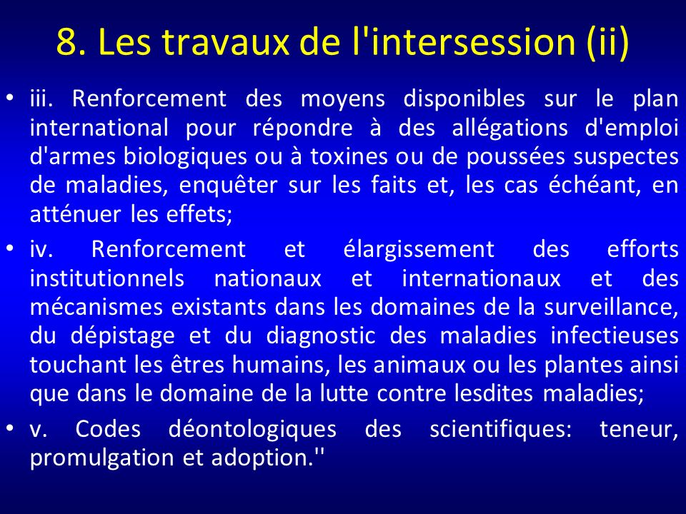 8. Les travaux de l intersession (ii)