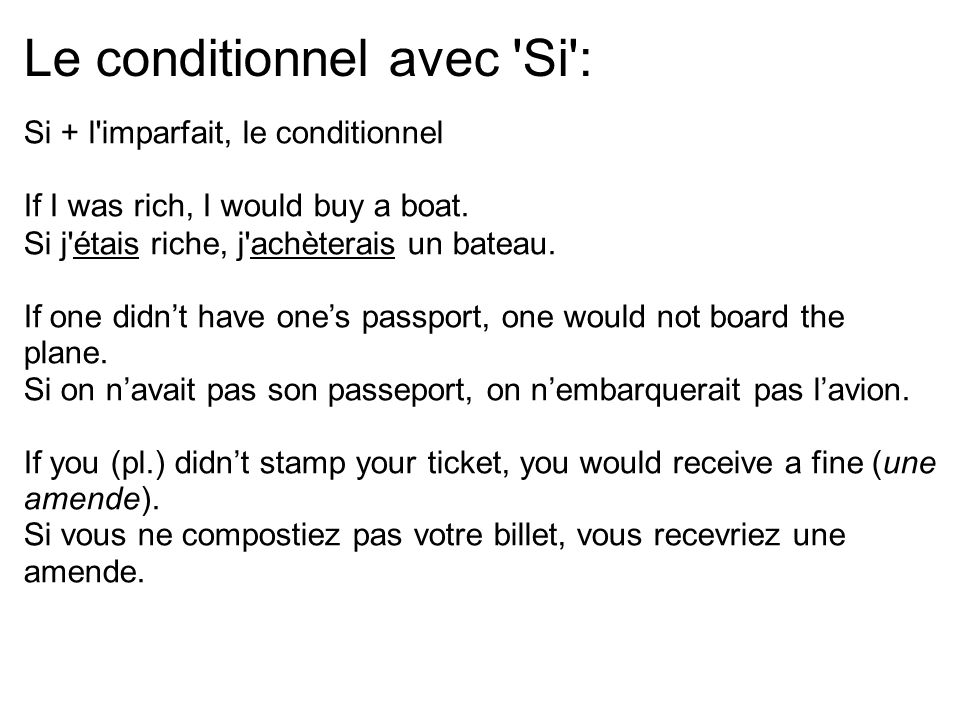 Le conditionnel avec Si :