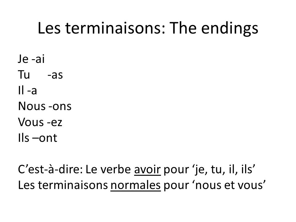 Les terminaisons: The endings