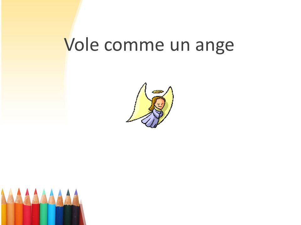 Vole comme un ange