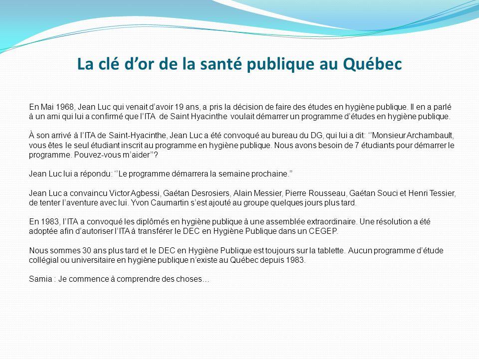 La clé d'or de la santé publique au Québec