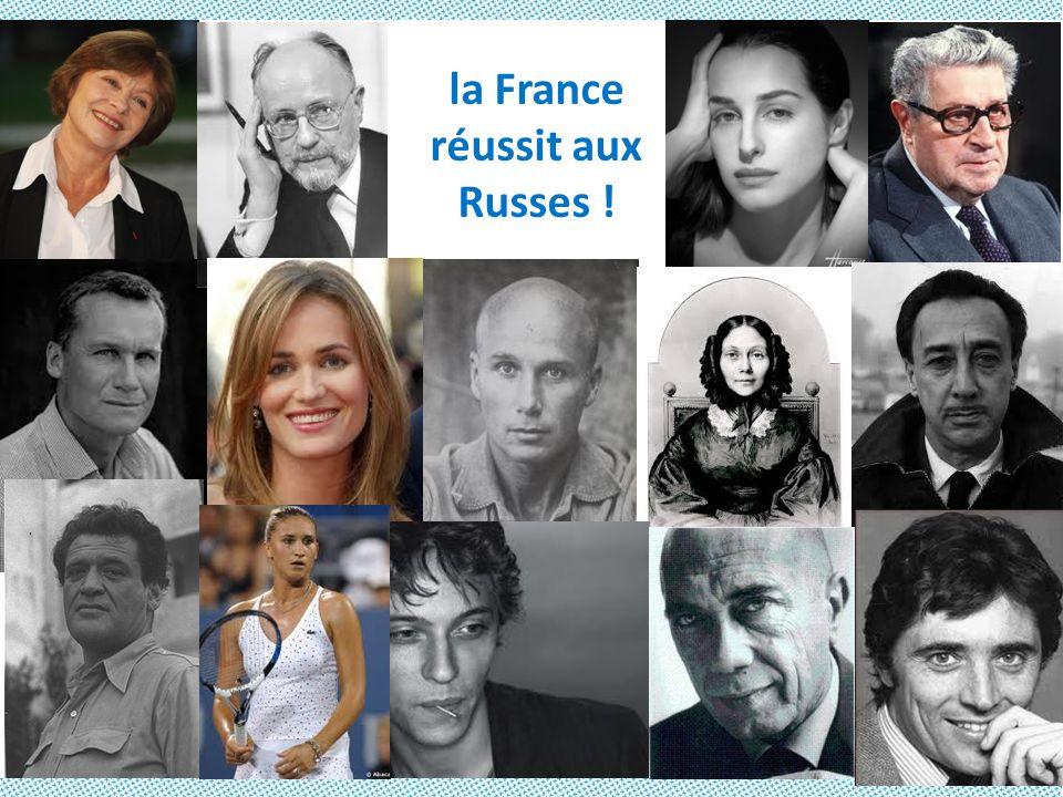 la France réussit aux Russes !
