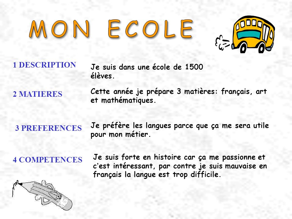 MON ECOLE 1 DESCRIPTION 2 MATIERES 3 PREFERENCES 4 COMPETENCES
