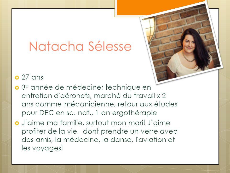 Natacha Sélesse 27 ans.