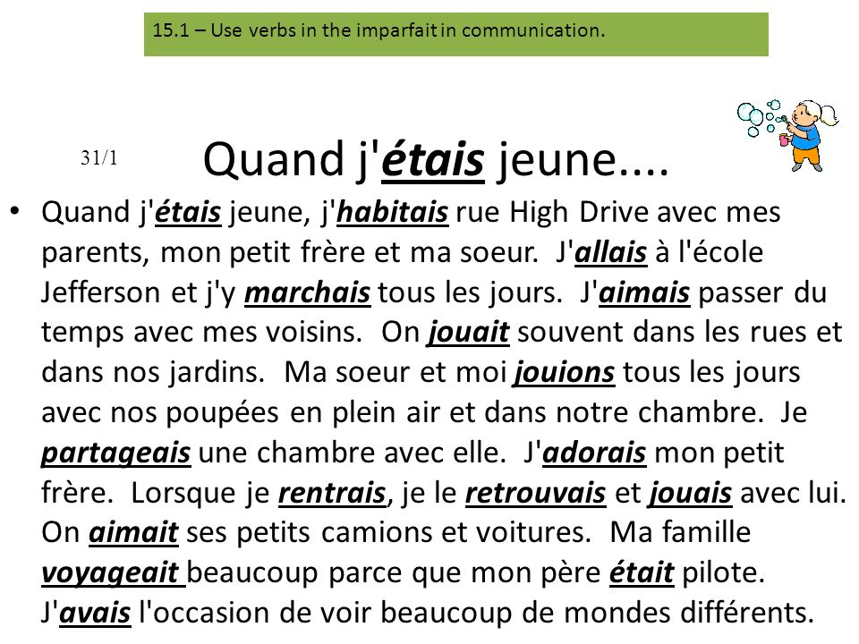 15.1 – Use verbs in the imparfait in communication.