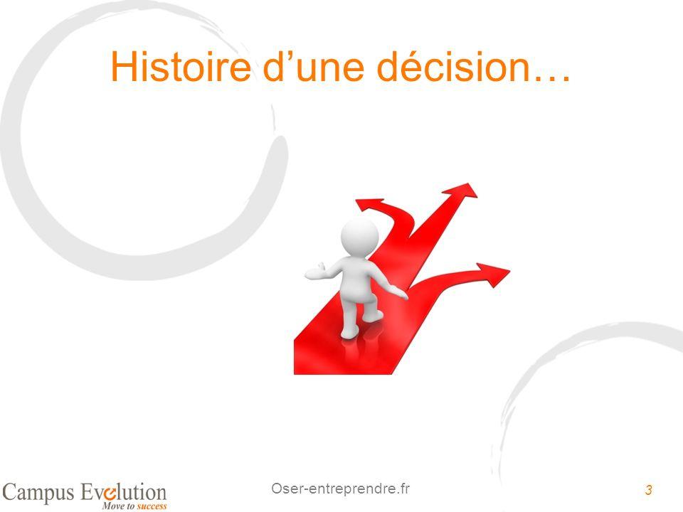 Histoire d'une décision…