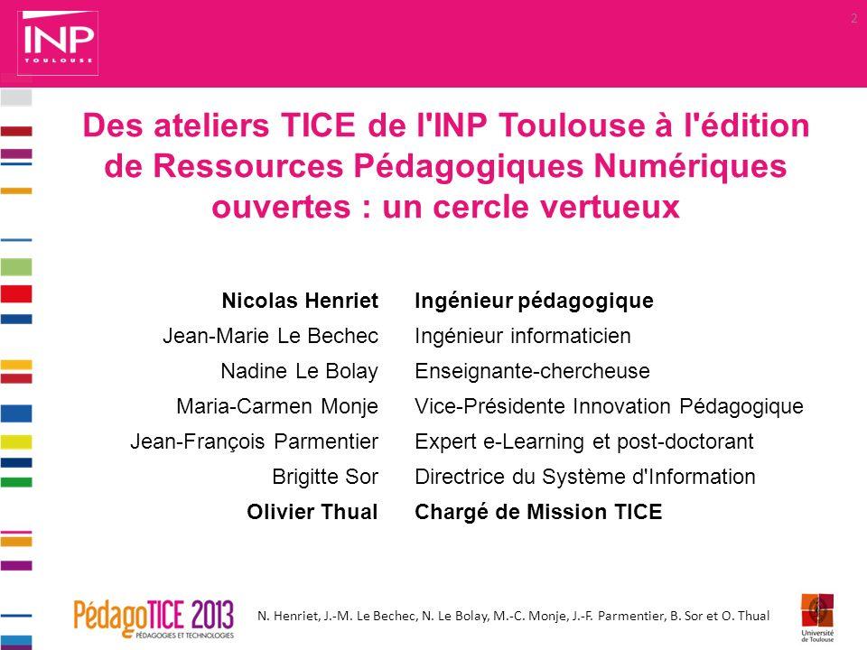 Des ateliers TICE de l INP Toulouse à l édition de Ressources Pédagogiques Numériques ouvertes : un cercle vertueux