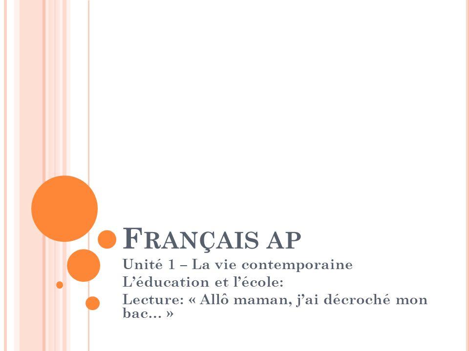 Français ap Unité 1 – La vie contemporaine L'éducation et l'école: