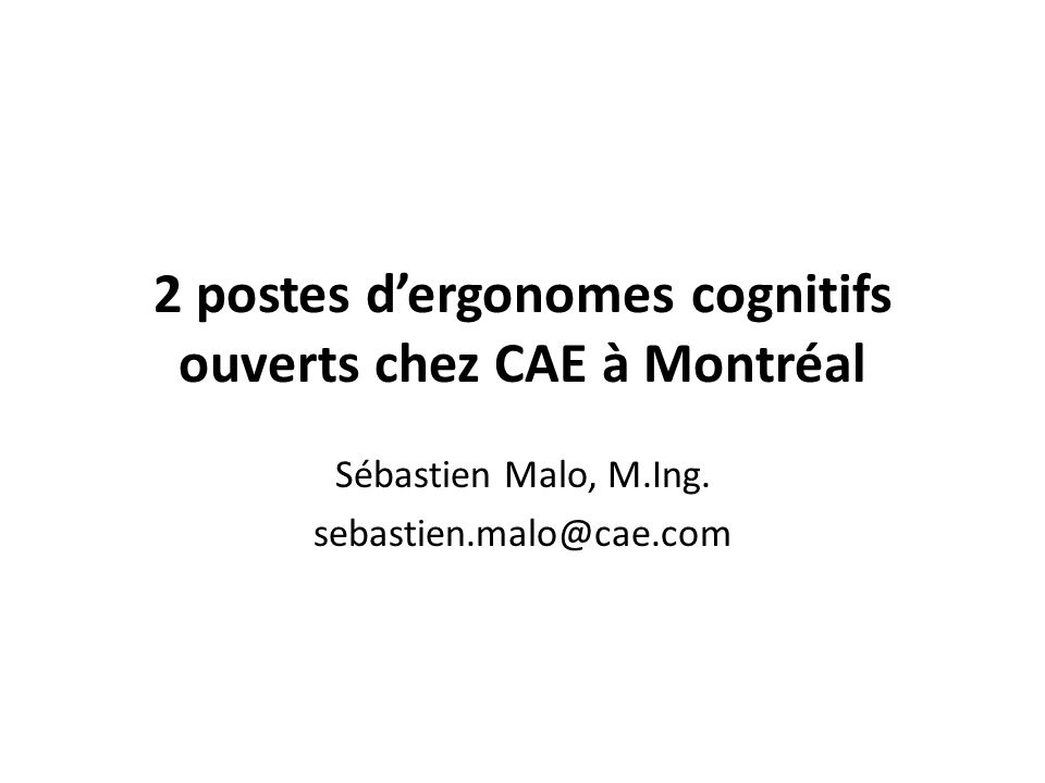 2 postes d'ergonomes cognitifs ouverts chez CAE à Montréal
