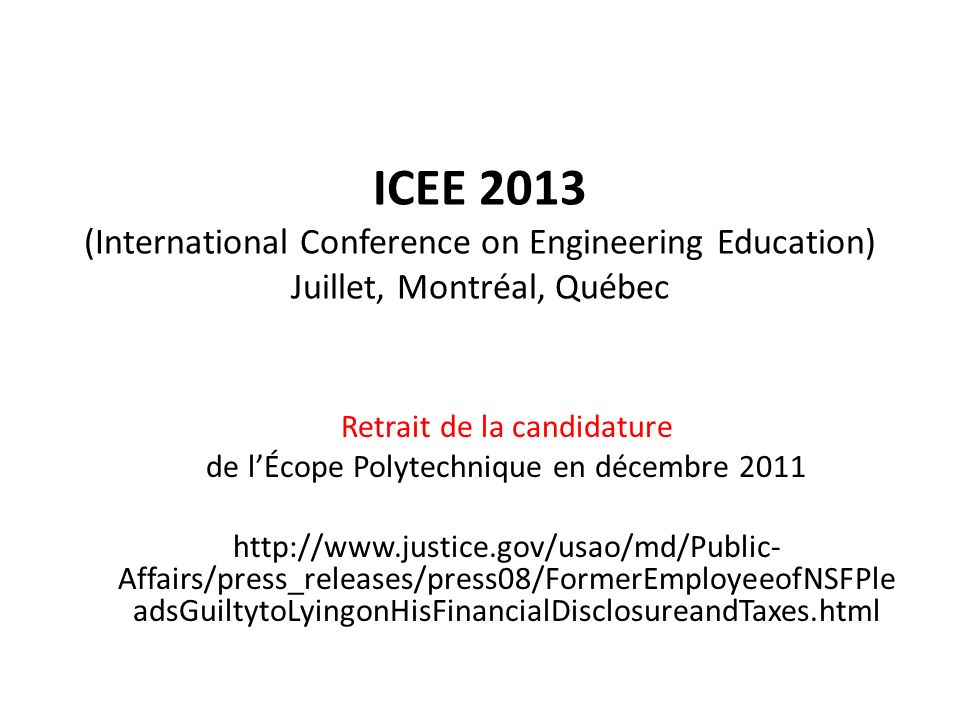 ICEE 2013 (International Conference on Engineering Education) Juillet, Montréal, Québec
