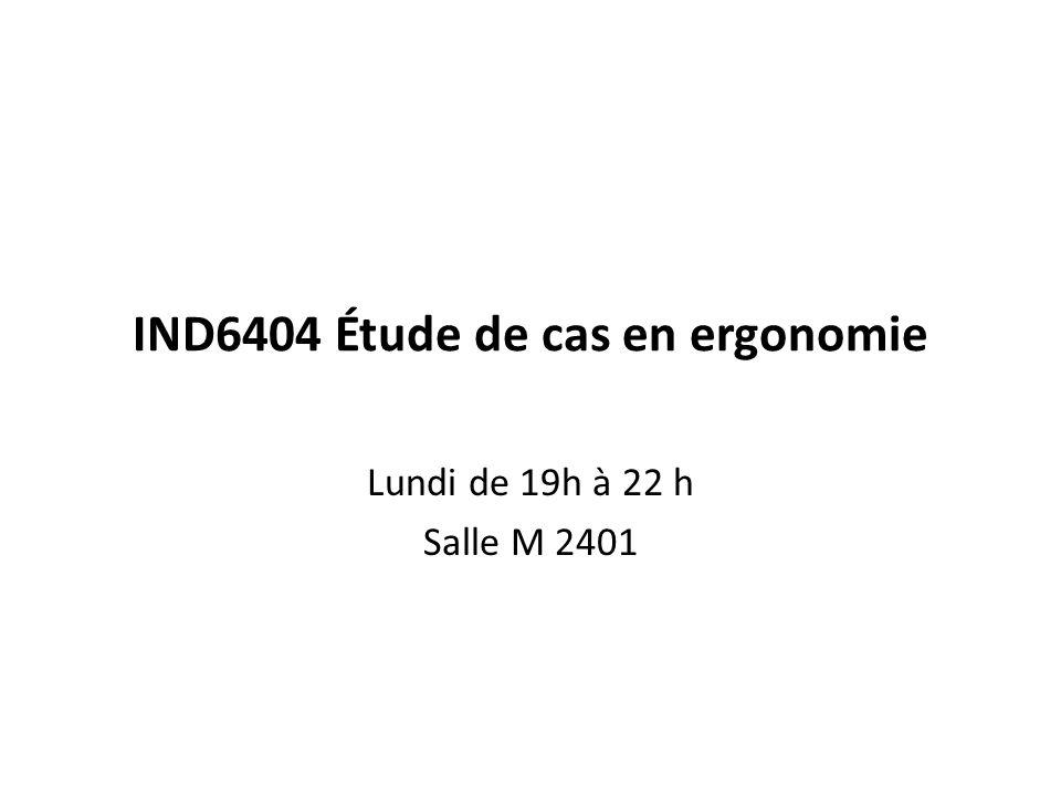 IND6404 Étude de cas en ergonomie