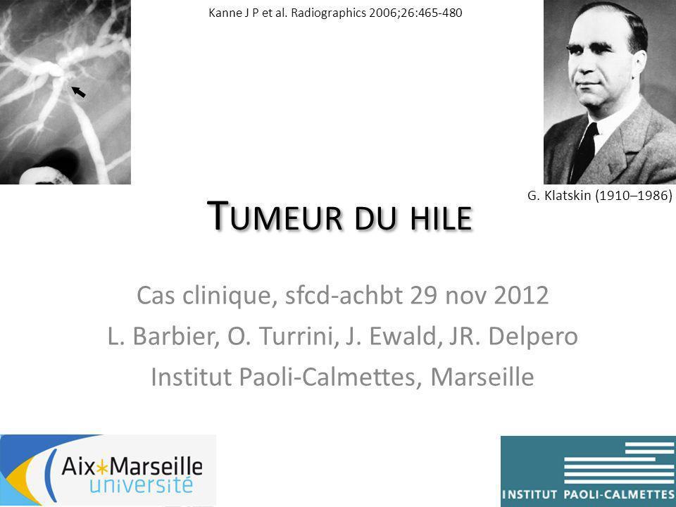 Tumeur du hile Cas clinique, sfcd-achbt 29 nov 2012