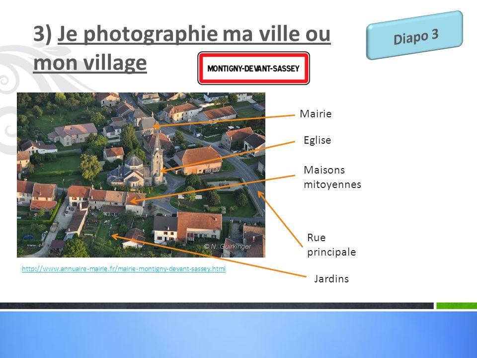 3) Je photographie ma ville ou mon village