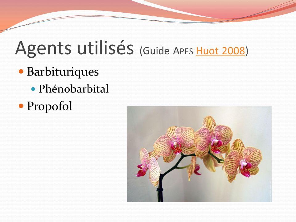 Agents utilisés (Guide Apes Huot 2008)
