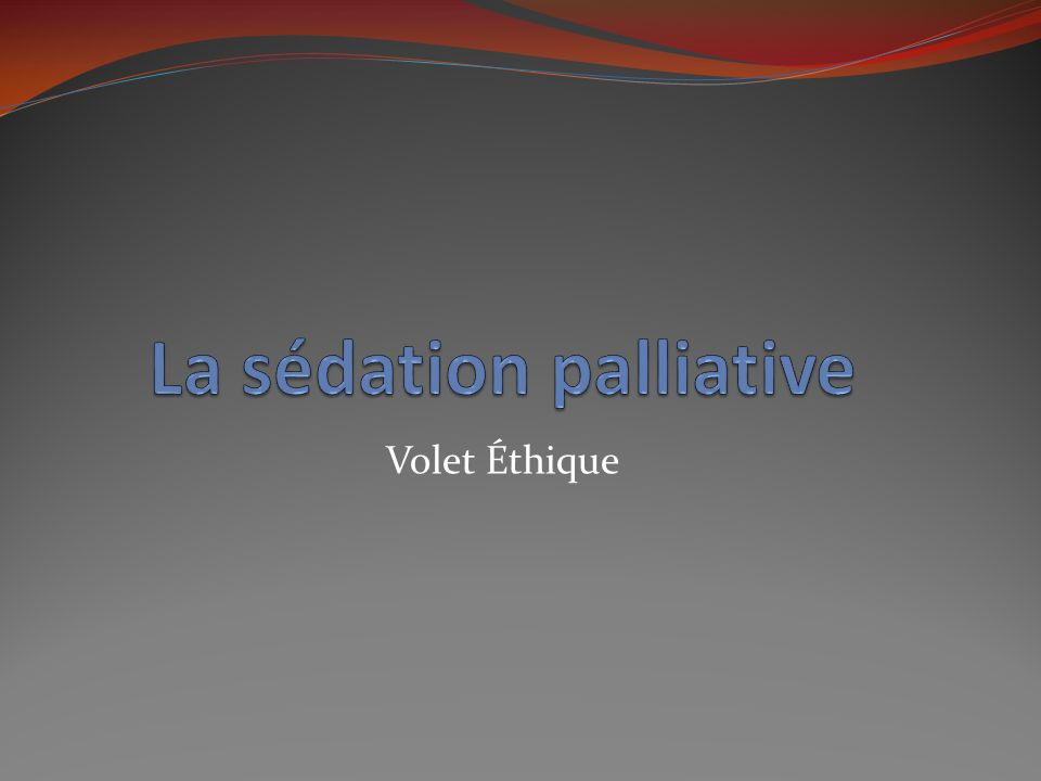 La sédation palliative