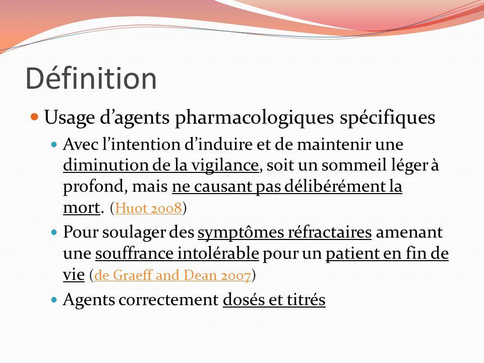 Définition Usage d'agents pharmacologiques spécifiques