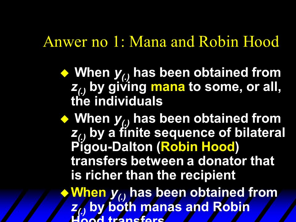 Anwer no 1: Mana and Robin Hood