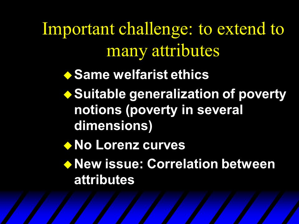 Important challenge: to extend to many attributes