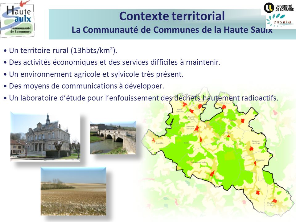 Contexte territorial La Communauté de Communes de la Haute Saulx