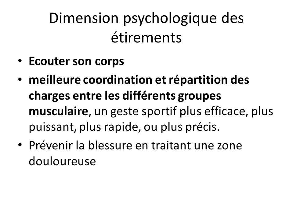 Dimension psychologique des étirements