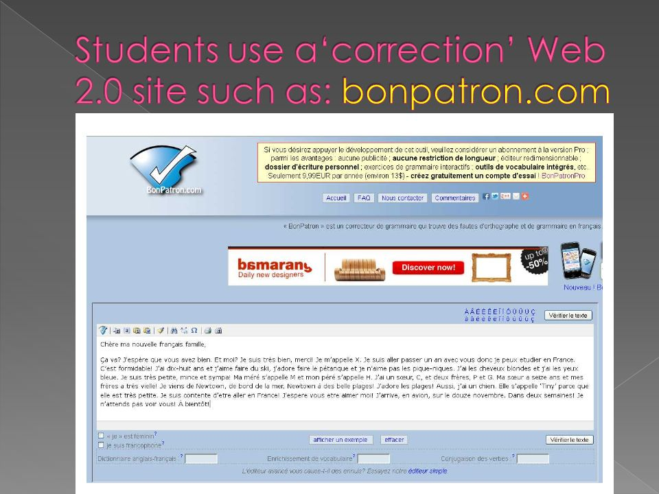 Students use a'correction' Web 2.0 site such as: bonpatron.com