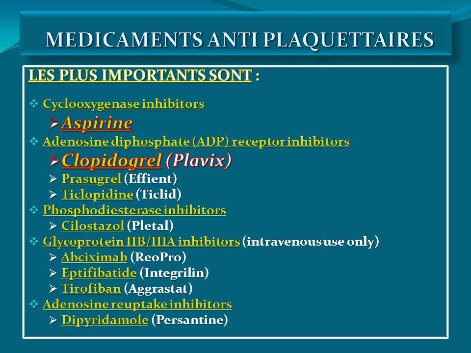 MEDICAMENTS ANTI PLAQUETTAIRES