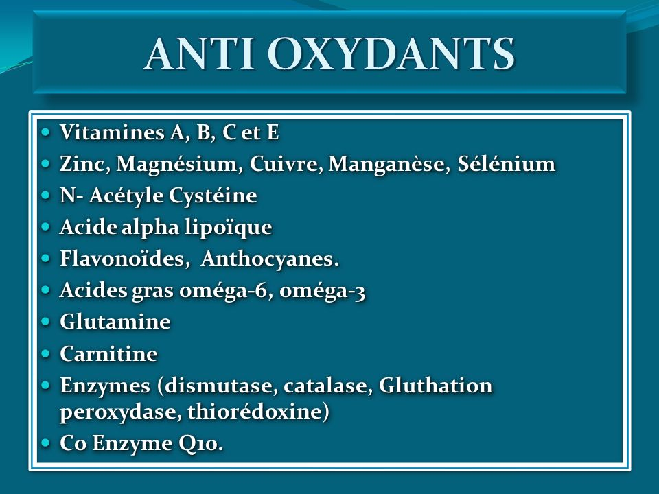ANTI OXYDANTS Vitamines A, B, C et E