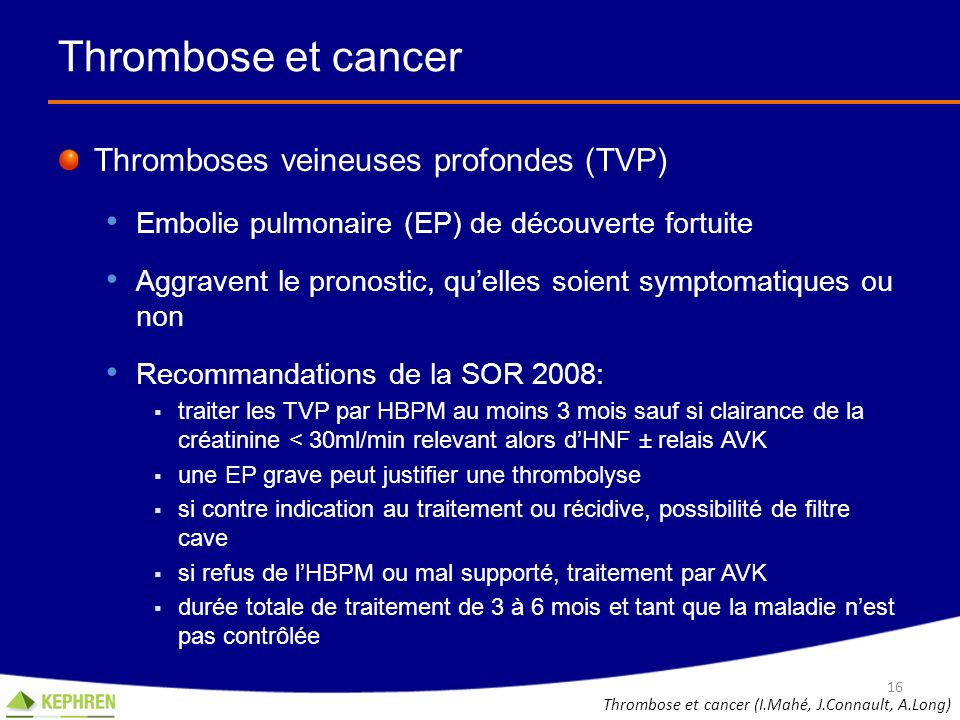Thrombose et cancer Thromboses veineuses profondes (TVP)